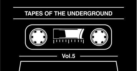 Tapes Of The Underground Vol.5